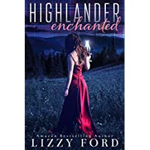 Highlander Enchanted (English Edition)