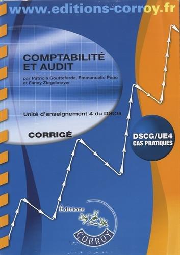 Comptabilité et audit Corrigé: UE 4 du DSCG