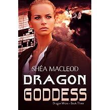 Dragon Goddess (Dragon Wars Book 3) (English Edition)