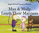 "Max & Molly teach us about traditional manners such as using Mr. & Mrs., ""please"" and ""thank you,"" shaking hands, common courtesy and more."