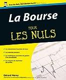 La bourse pour les nuls de Horny. Gérard (2009) Broché - Editions First (10 septembre 2009) - 10/09/2009