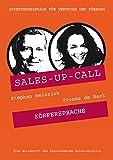 Körpersprache: Sales-up-Call mit Yvonne de Bark und Stephan Heinrich