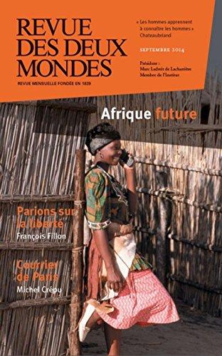 Revue des deux Mondes, Septembre 2014 : Afrique future