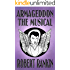 Armageddon: The Musical (Armageddon Trilogy Book 1)