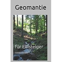 Geomantie: für Einsteiger
