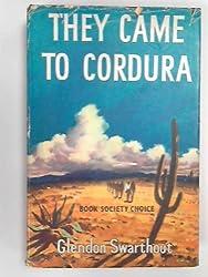 They came to Cordura. A novel