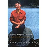 Divining Margaret Laurence: A Study of Her Complete Writings