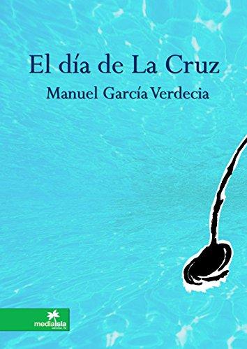 El día de La Cruz por Manuel García Verdecia