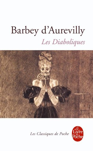 Les diaboliques (Le Livre de Poche) por Jules-Amedee Barbey D'Aurevilly