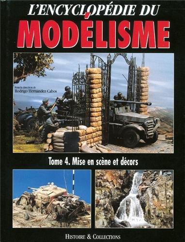 Encyclopédie du Modelisme : scènes et décors par COLLECTIF