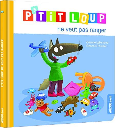 P'tit Loup : P'tit Loup ne veut pas ranger par  (Album - May 16, 2019)