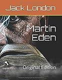 Martin Eden: (Annotated)