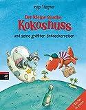 Der kleine Drache Kokosnuss und seine größten Entdeckerreisen: Sammelband - 2 Bände (Sammelbände, Band 1)