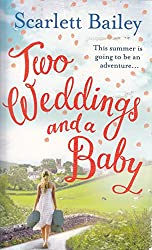 [(Two Weddings and a Baby)] [ By (author) Scarlett Bailey ] [June, 2014]