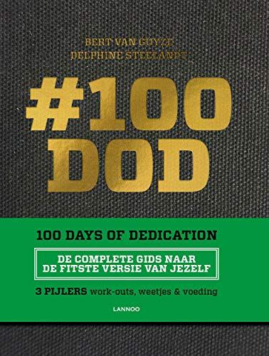 #100 DOD - 100 Days of Dedication (Dutch Edition)