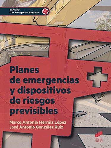 Planes de emergencia y dispositivos de riesgo previsibles (Sanidad)