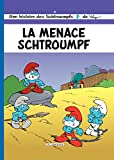 Les Schtroumpfs - tome 20 - La Menace Schtroumpf (French Edition)