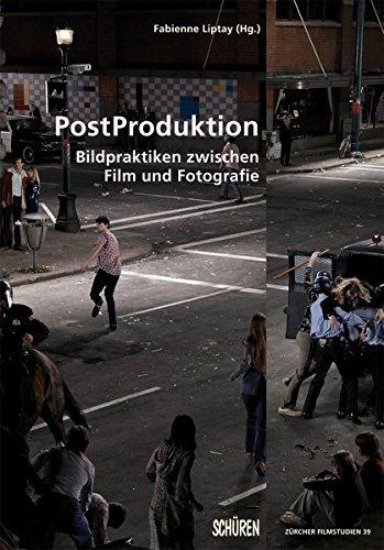 PostProduktion. (Zürcher Filmstudien)