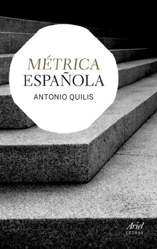 Métrica española (Ariel Letras) por Antonio Quilis