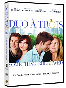 Duo à trois (Something Borrowed)