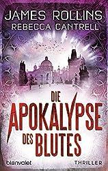 Die Apokalypse des Blutes: Thriller (Erin-Granger-Reihe 3)