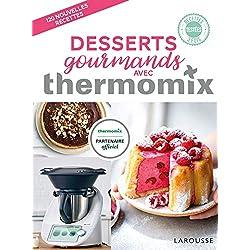 Desserts gourmands avec Thermomix