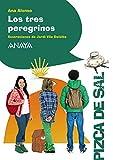 Los tres peregrinos (Literatura Infantil (6-11 Años) - Pizca De Sal)