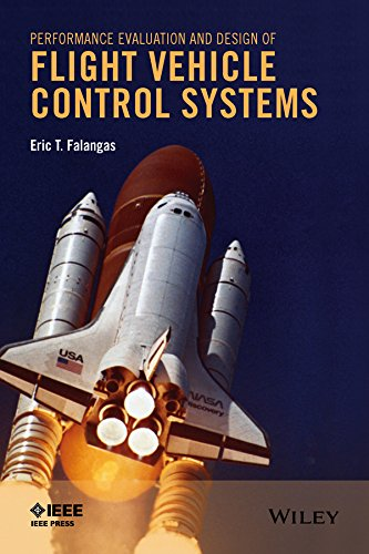 Performance Evaluation and Design of Flight Vehicle Control Systems (English Edition)