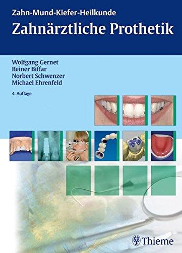 Zahnärztliche Prothetik (ZMK-Heilkunde)