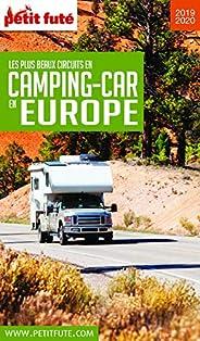 LES PLUS BEAUX CIRCUITS EN CAMPING-CAR EN EUROPE 2019/2020 Petit Futé (THEMATIQUES)