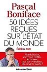 50 idées reçues sur l'état du monde - Édition 2020 par Boniface