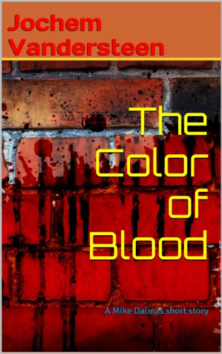The Color of Blood (A Mike Dalmas short story) by [Vandersteen, Jochem