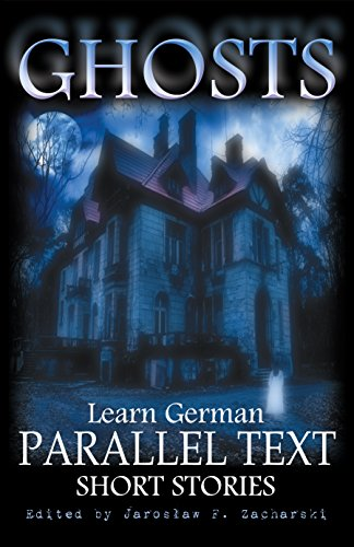 ghosts-learn-german-parallel-text-short-stories-vol-1-english-edition