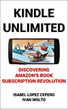 Kindle Unlimited: Discovering Amazon's Book Subscription Revolution