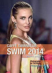 CAFFÉ SWIMWEAR Swim 2014 Lookbook Volume 18 (English Edition)