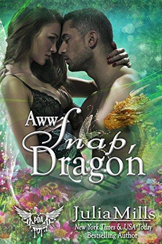 AWW Snap Dragon: Paranormal Dating Agency (Dragon Guard Series  Book 31) (English Edition) - Guard Snap