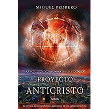 Proyecto Anticristo (Cydonia) (Spanish Edition)