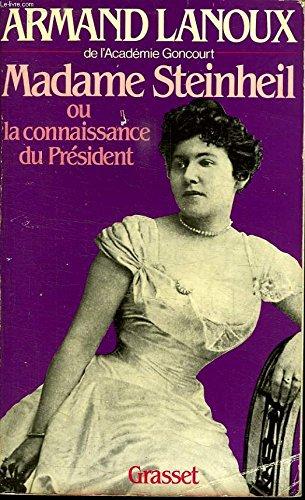 Madame Steinheil ou la Connaissance du Président