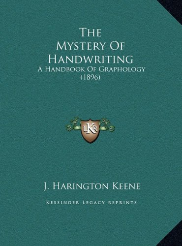 The Mystery of Handwriting: A Handbook of Graphology (1896)