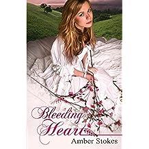 Bleeding Heart: Volume 2 (The Heart's Spring)