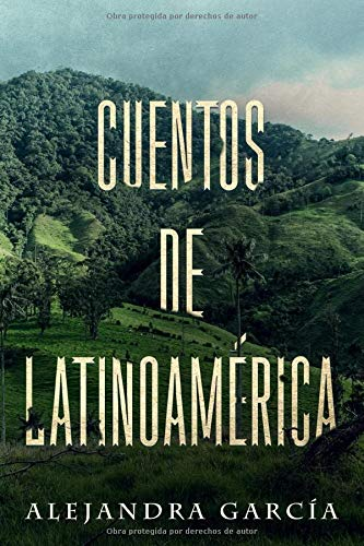 Cuentos de Latinoamérica: Kurzgeschichten aus Lateinamerika in
