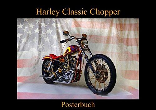 Harley Classic Chopper (Posterbuch DIN A3 quer): Ein Chopper wie aus dem Bilderbuch (Posterbuch, 14 Seiten) (CALVENDO Mobilitaet) [Taschenbuch] [Aug 05, 2014] Laue, Ingo (Wie Chopper)