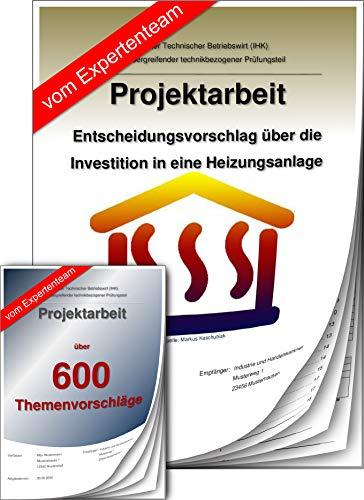 Technischer Betriebswirt Projektarbeit + Präsentation IHK Heizungsanlage +