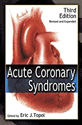 Acute Coronary Syndromes, Third Edition (Fundamental and Clinical Cardiology)
