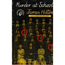 Murder at School (Fingerprint Books) by James Hilton (1972-09-28)