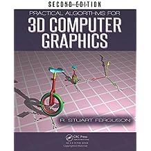 Practical Algorithms for 3D Computer Graphics, Second Edition