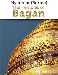 Myanmar (Burma): Temples of Bagan (Travel Guide) (English Edition)