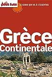 Grèce continentale 2016 Carnet Petit Futé