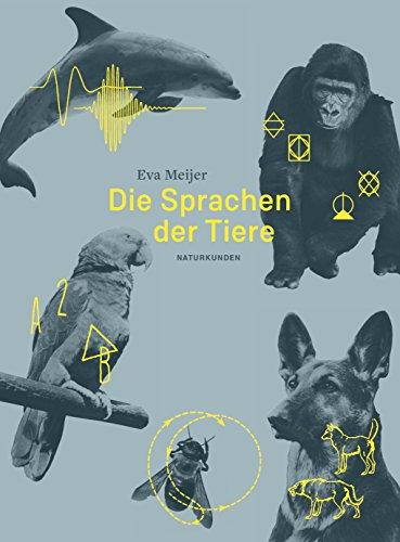 Die Sprachen der Tiere par Eva Meijer