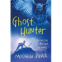 Ghost Hunter: Book 6 (Chronicles of Ancient Darkness, Band 6)